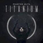 Phantom Elite, Titanium