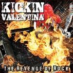 Kickin Valentina, The Revenge Of Rock