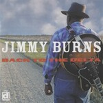 Jimmy Burns, Back To The Delta