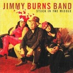 Jimmy Burns, Stuck In The Middle