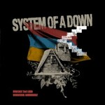 System of a Down, Protect The Land / Genocidal Humanoidz