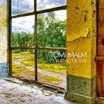 Tomi Malm, Coming Home