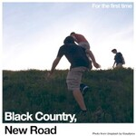 Black Country, New Road, For the First Time