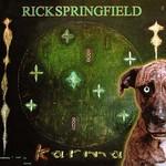 Rick Springfield, Karma