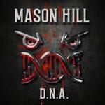Mason Hill, DNA
