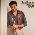 Tom Browne, Browne Sugar