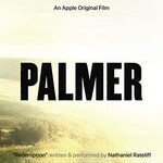 """Nathaniel Rateliff, Redemption (From the Apple Original Film """"Palmer"""")"""