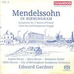 City of Birmingham Symphony Orchestra, Edward Gardner, Mendelssohn in Birmingham, Vol. 3