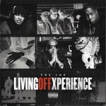 The LOX, Living Off Xperience