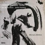 Carsten Dahl Trinity, Mirrors Within
