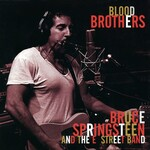 Bruce Springsteen & The E Street Band, Blood Brothers