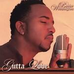 Bobby Washington, Gutta Love mp3