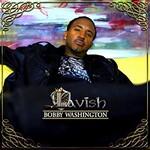 Bobby Washington, Lavish mp3