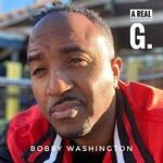 Bobby Washington, A Real G. mp3