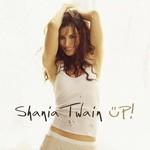 Shania Twain, Up!