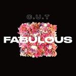 C.U.T, Fabulous