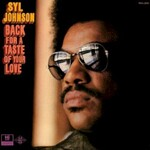 Syl Johnson, Back for a Taste of Your Love