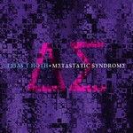 Elias T. Hoth, Metastatic Syndrome
