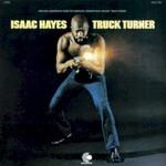 Isaac Hayes, Truck Turner
