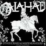 Galahad, Other Crimes & Misdemeanours