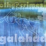 Galahad, Other Crimes & Misdemeanours III