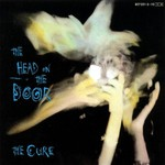 The Cure, The Head on the Door