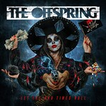 The Offspring, Let The Bad Times Roll (Single)