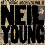 Neil Young, Archives, Vol. II