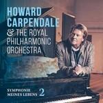 Howard Carpendale & Royal Philharmonic Orchestra, Symphonie meines Lebens 2