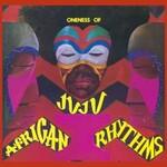 Oneness of Juju, African Rhythms
