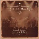 Sister Hazel, Live Live
