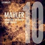 Minnesota Orchestra & Osmo Vanska, Mahler: Symphony No. 10