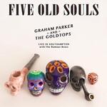 Graham Parker, 5 Old Souls