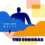 The Coronas, True Love Waits