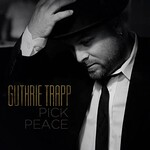 Guthrie Trapp, Pick Peace