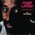 Yusef Lateef, Autophysiopsychic (with Art Farmer)