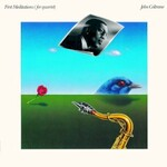 John Coltrane, First Meditations (for quartet)
