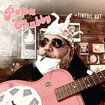 Popa Chubby, Tinfoil Hat mp3