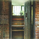 Various Artists, Looking into You: A Tribute to Jackson Browne