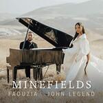 Faouzia & John Legend, Minefields