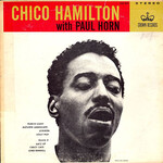 Chico Hamilton, Chico Hamilton with Paul Horn mp3