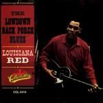 Louisiana Red, The Lowdown Back Porch Blues