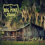 The Big Pine Band, Selfrich