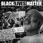 BeBe Winans, Black Lives Matter