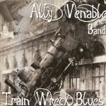 Ally Venable, Train Wreck Blues