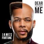 James Fortune, Dear Future Me mp3