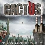 Cactus, Tightrope