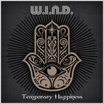 W.I.N.D., Temporary Happiness