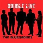The Bluesbones, Double Live