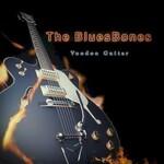 The Bluesbones, Voodoo Guitar